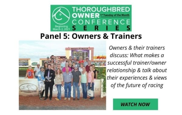Thoroughbred Owners Conference Panel 5 Watch Now